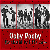 Ooby Dooby Rockabilly Hits, Vol. 4 by Various Artists