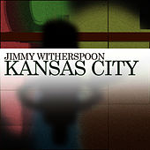 Kansas City de Jimmy Witherspoon