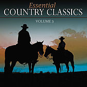 Essential Country Classics Vol. 3 by Various Artists