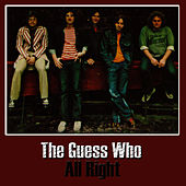 All Right by The Guess Who