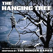 The Hanging Tree (Inspired by the Motion Picture The Hunger Games) - Single by The Taliesin Orchestra