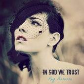 In God We Trust by Rey Barossa