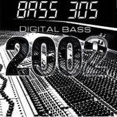Digital Bass 2002 de Bass 305