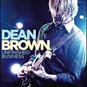 Unfinished Business by Dean Brown