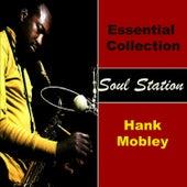 Essential Collection - Soul Station von Hank Mobley