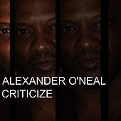 Criticize - EP by Alexander O'Neal