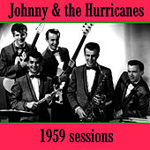 1959 Sessions de Johnny & The Hurricanes