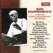 Hans Knappertsbusch - Nicolai, Tchaikovsky, Weber/ Berlioz, Schubert/ Weninger, Komzak II, Strauss by Various Artists