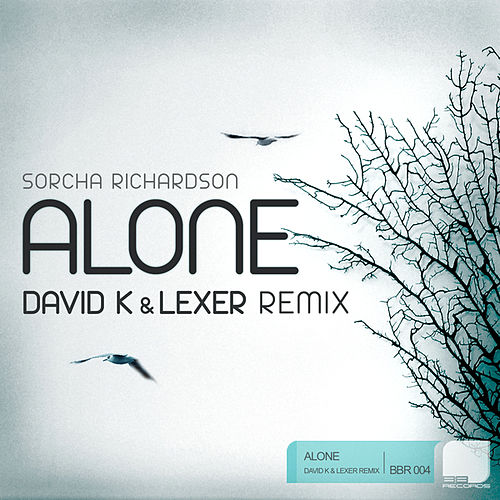 Alone (David K & Lexer Remix) von Sorcha Richardson