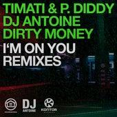 I'm On You (Remixes) von Timati