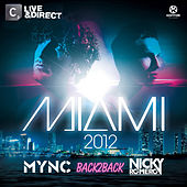 Miami 2012 (Mixed by MYNC & Nicky Romero) von Various Artists