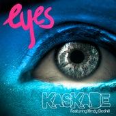 Eyes von Kaskade