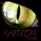 Hardcore Radio 2012 by Various Artists