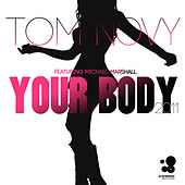 Your Body (2011) von Tom Novy