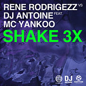 Shake 3x von Rene Rodrigezz