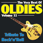 The Very Best Of Oldies - Volume 11 - Tribute To Rock'n'Roll by Various Artists