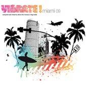 Vibrate! Miami 2009 (various) von Various Artists