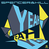 Yeah Yeah Yeah von Spencer & Hill