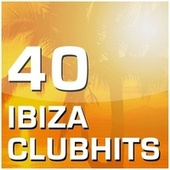 40 Ibiza Clubhits von Various Artists