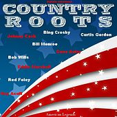 Country Roots - American Legends by Various Artists