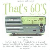 That's 60's - Original Super Hits (Songs played at the radio) de Various Artists