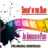 Singin' in the Rain - An American in Paris (Two Original Soundtracks) de Various Artists