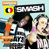 Club Smash 2011/02 - Mixed By Dave202 von Various Artists
