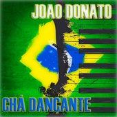 Chá Dançante (Original Album) de João Donato