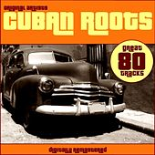 Cuban Roots di Various Artists