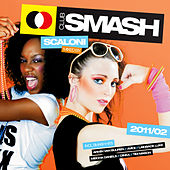 Club Smash 2011/02 - Mixed By Scaloni von Various Artists