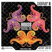 Housemusic.de Chapter X mixed by Milk & Sugar von Various Artists