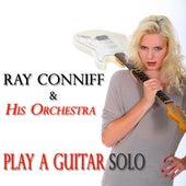 Play a Guitar Solo (70 Original Songs) de Ray Conniff