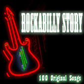Rockabilly Story (100 Original Songs) von Various Artists