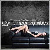 Contemporary Vibes, Vol 2 (Luxurious Deep House Rhythms) by Various Artists