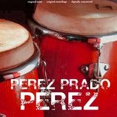 Perez (25 Original Songs) de Perez Prado