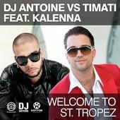 Welcome to St. Tropez von DJ Antoine