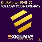 Follow Your Dreams von Kura