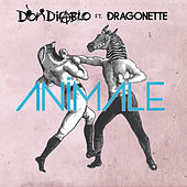 Animale von Don Diablo