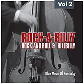 Rock-a-Billy – Rock'n Roll and Hillbilly Vol 2 by Various Artists