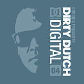 Chuckie Presents Dirty Dutch Digital Vol. 4 von Various Artists