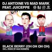 Black Berry (Oh Oh Oh Oh) von DJ Antoine