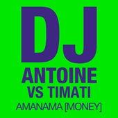 Amanama (Money) von DJ Antoine