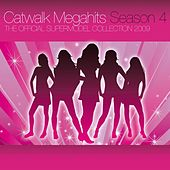 Catwalk Megahits Season 4 - The Official Supermodel Collection 2009 von Various Artists