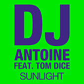 Sunlight von DJ Antoine