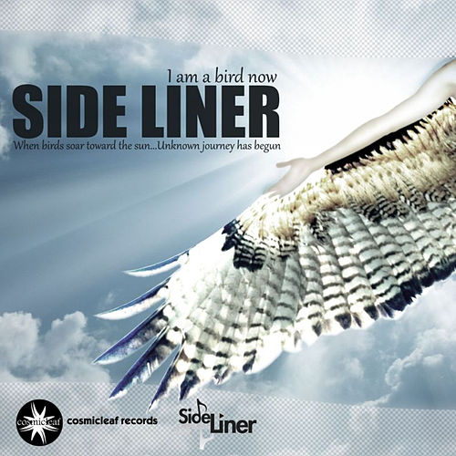 I Am A Bird Now by Side Liner