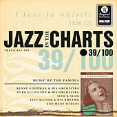 Jazz In The Charts Vol. 39  -  I Love To Whistle de Various Artists