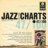 Jazz In The Charts Vol. 47  -  Undecided von Various Artists