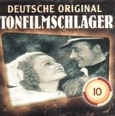 Deutsche Tonfilmschlager Vol. 10 de Various Artists