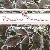 The Christmas Album von The Ambrosian Singers Chamber Choir of the Arts Educational School