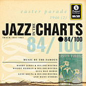 Jazz In The Charts Vol. 84  - Easter Parade by Various Artists